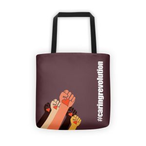 Gwendolyn Faye | Caring Revolution Tote Bag